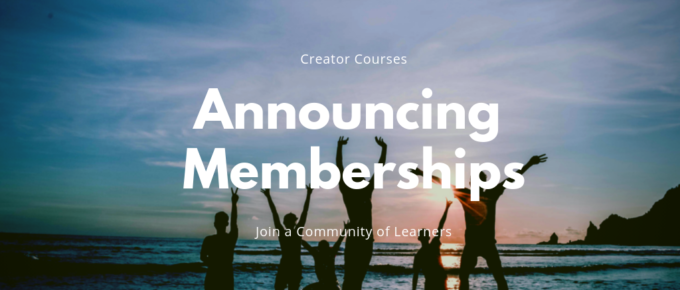 Announcing Memberships for Creator Courses: Join a community of learners