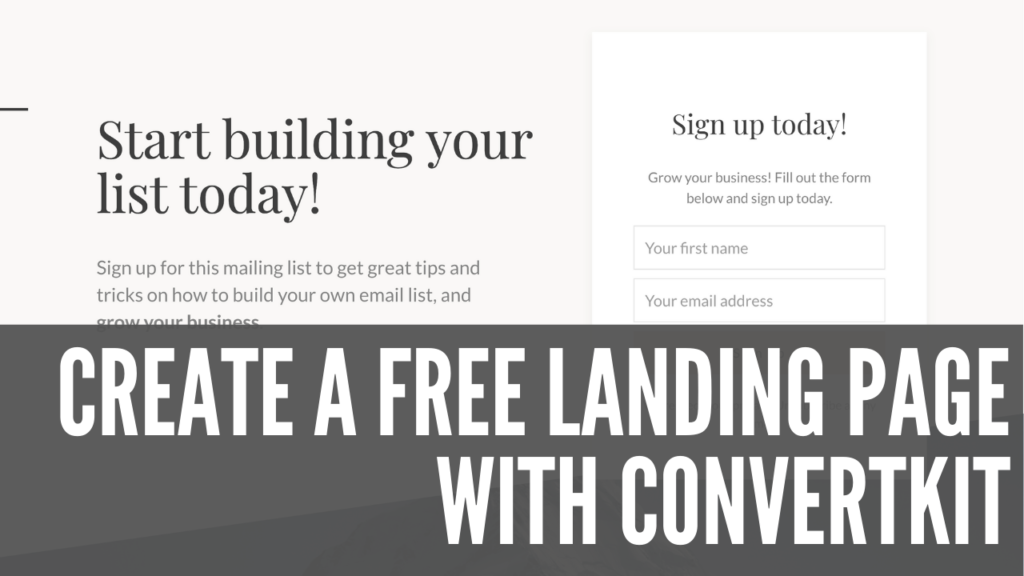 How to Create a FREE Landing Page with ConvertKit