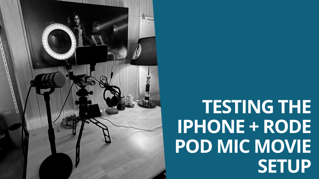 Testing the iPhone + Rode Pod Mic Movie Setup