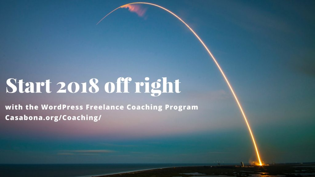 WordPress Freelance Coaching Program: Start 2018 off right