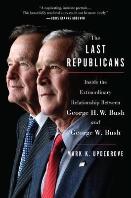 The Last Republicans by Mark K. Updgrove