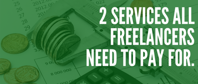 2 Services Freelancers Should Absolutely Pay For