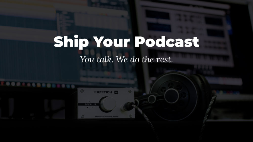 Ship Your Podcast